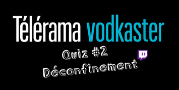 Grand Quiz Vodkaster #2 : Cannes à la maison