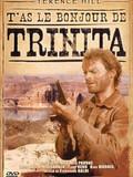 T'as le bonjour de Trinita