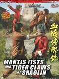 Mantis Fists and Tiger Claws of Shaolin