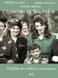 Cigarettes et bas nylon
