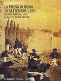 La Prise de Rome (20 septembre 1870)