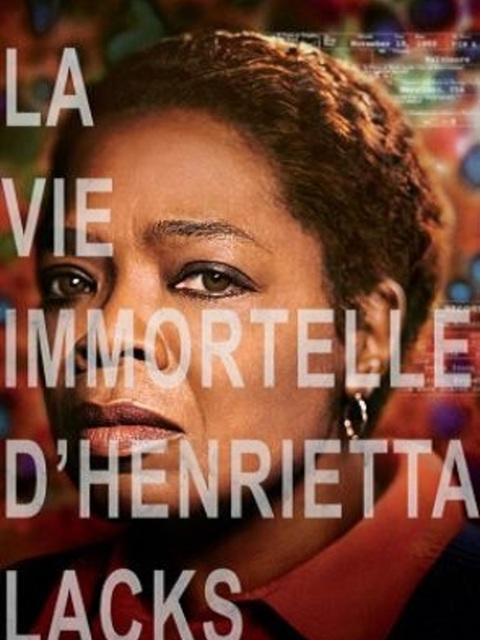 La vie immortelle d'Henrietta Lacks