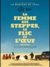 La Femme des steppes, le flic et l'œuf