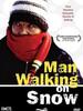 L'Homme qui marchait sur la neige
