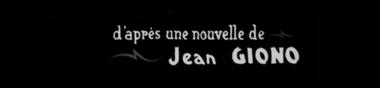 D'après Jean Giono [Chrono]