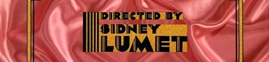 Sidney Lumet, main basse sur le cinéma [Top]