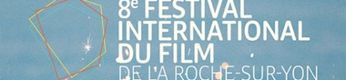Festival international du film de La Roche-sur-Yon (2017)